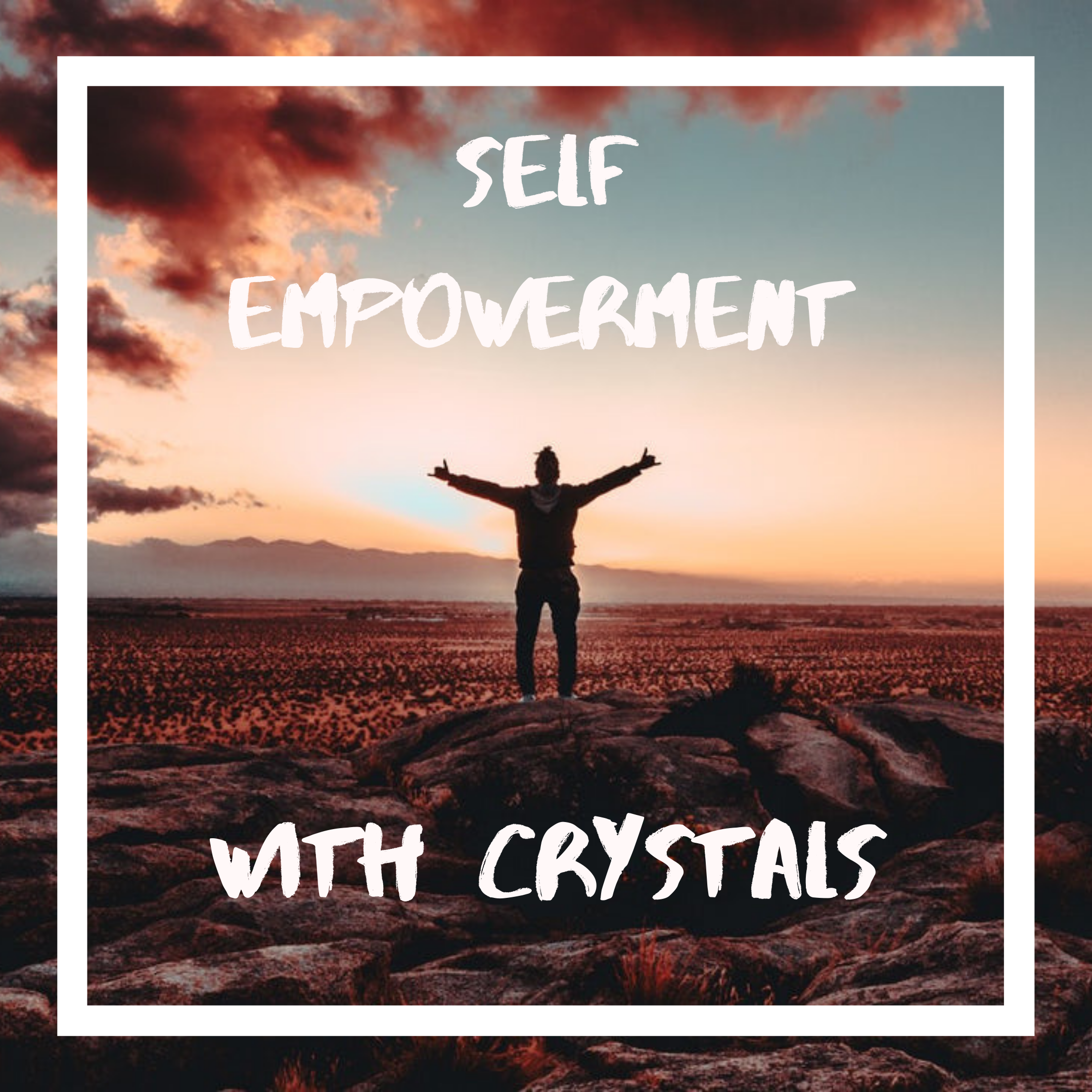 Best Crystals for Self Empowerment