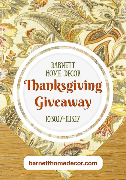 Barnett Home Decor Thanksgiving Giveaway Pinterest