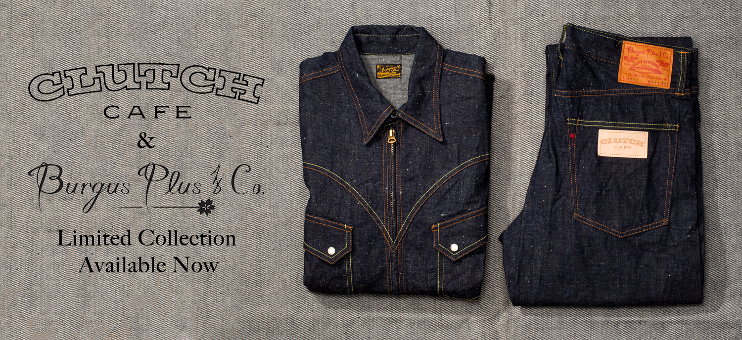 BURGUS PLUS X CLUTCH CAFE COLLABORATION - SELVEDGE DENIM