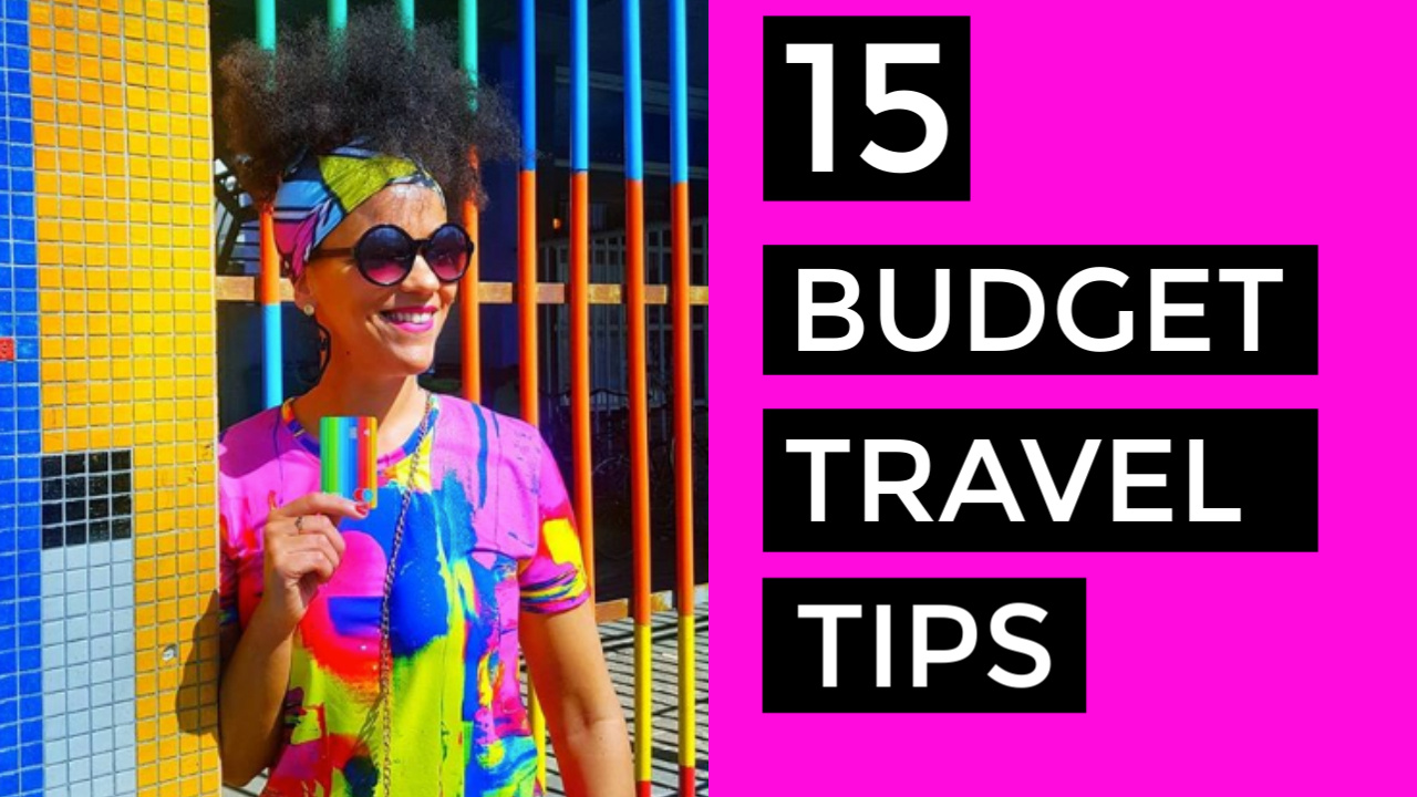 Top 15 Budget Travel Tips + How To Travel Cheap & Save Money with Bunq