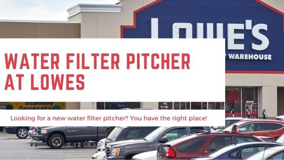 Water Filter Pitcher Lowes