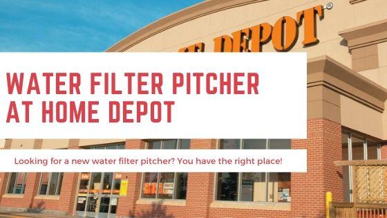 Water Filter Pitcher Home Depot