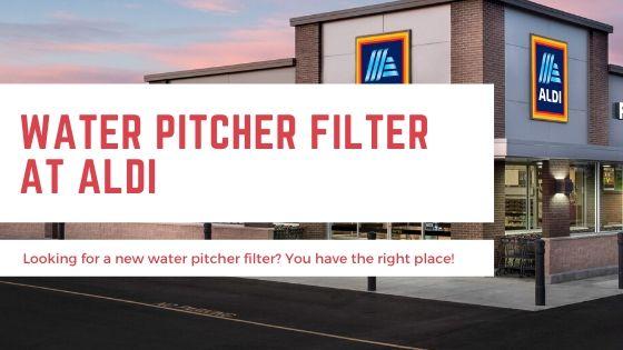 Water Filter Pitcher Aldi