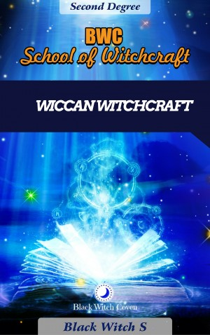 Wiccan Witchcraft Second Degree