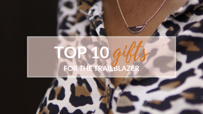 Top 10 Gifts for the Changemaker