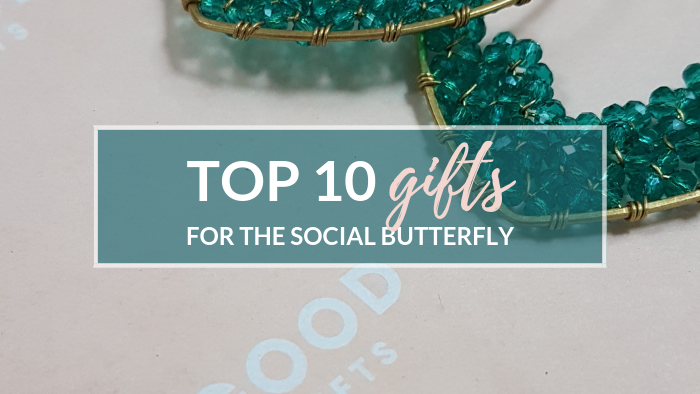 Top 10 Gifts for the Social Butterfly