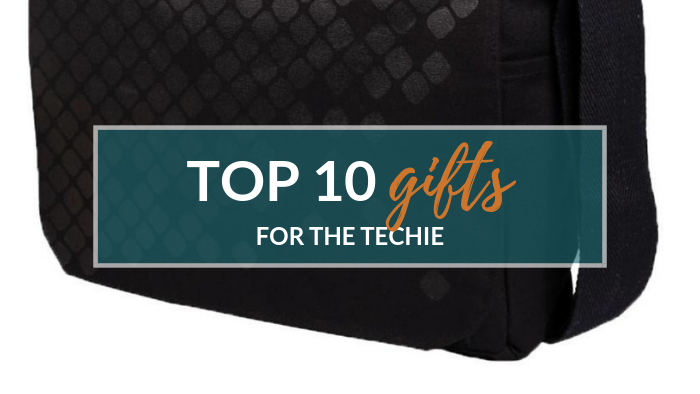 Top 10 Gifts for the Technology Addicts
