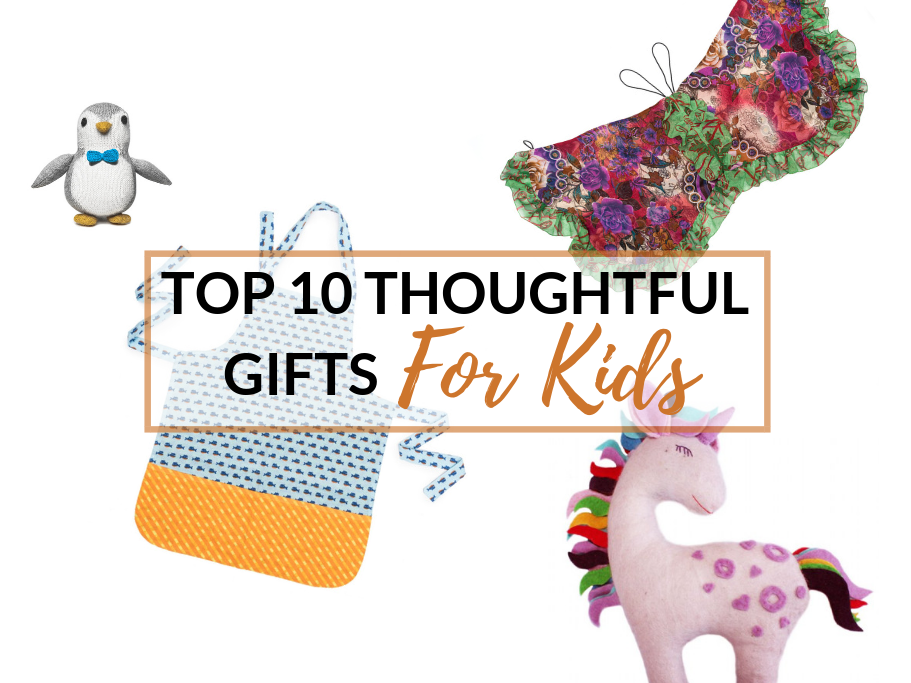 Top 10 Thoughtful Gifts for Kids