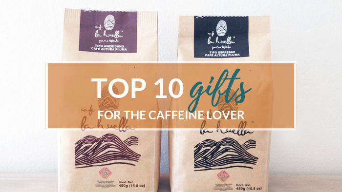 Top 10 Gifts for the Caffeine Addict