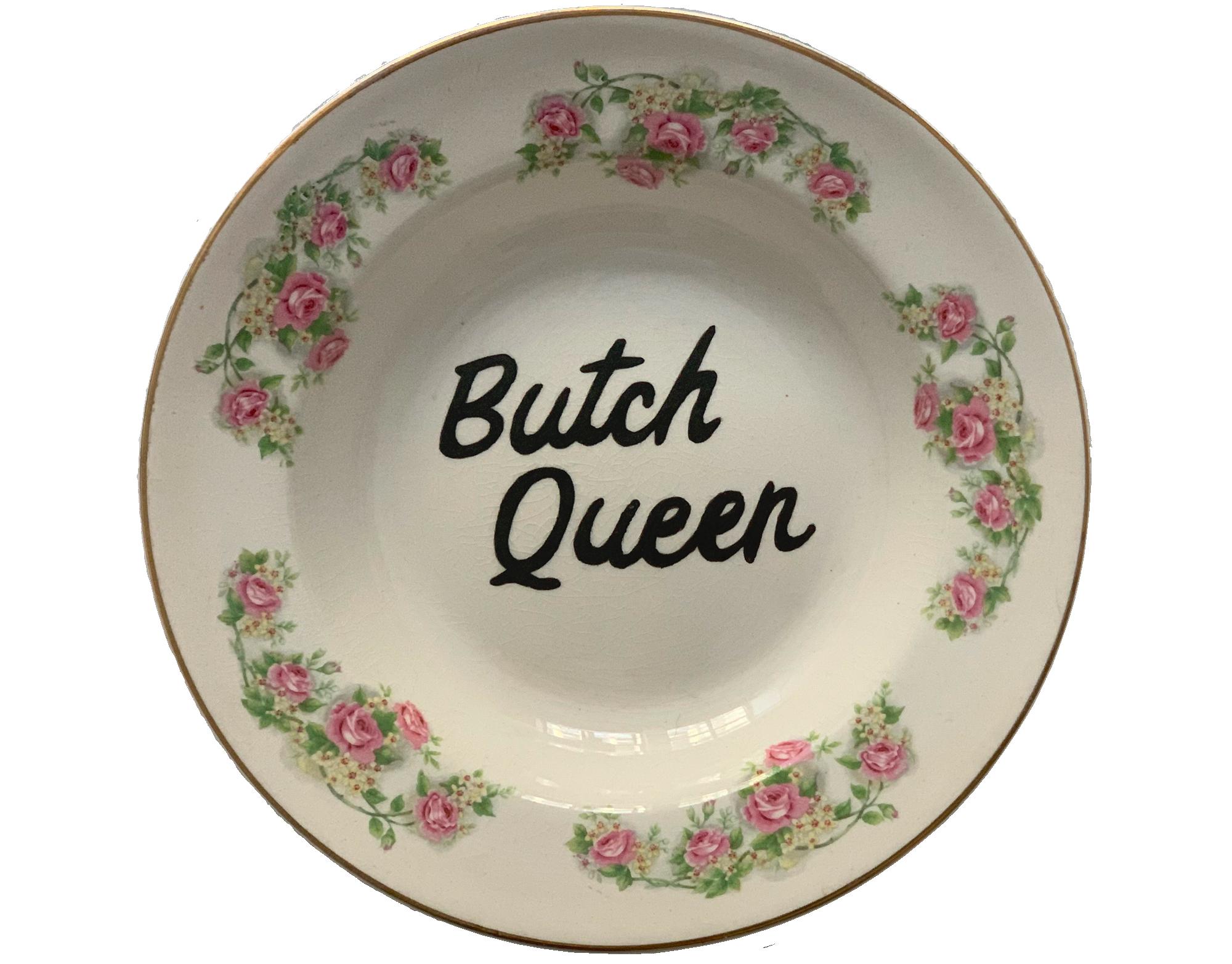 """""""Butch Queen"""" / Pansy Ass Ceramics"""