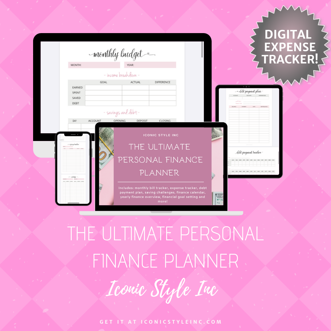 The Ultimate Personal Finance Planner - Iconic Style Inc