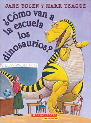 Como van a la escuela los dinosaurios? (Spanish Edition)