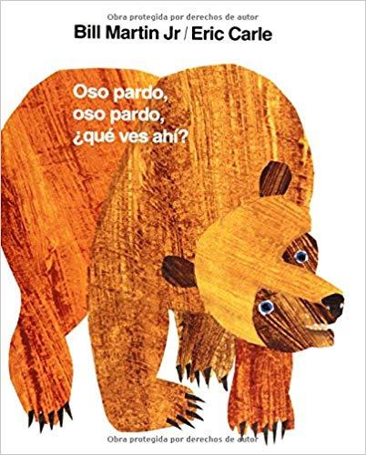 Oso pardo, oso pardo, ¿qué ves ahí? by Bill Martin (Spanish)