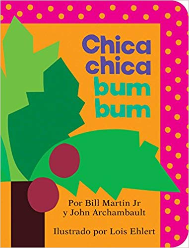 Chica Chica Bum Bum ABC (Chicka Chicka ABC) (Spanish Edition)