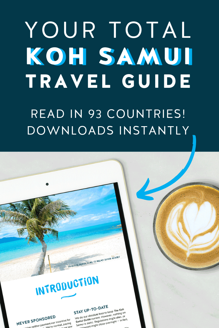 The Koh Samui Guide is read in 93 countries and U.S. 49 states!