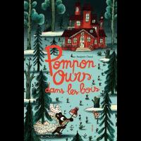 Pompon Ours dans les bois - Editions Hélium - Livre enfant 3 ans