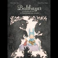Balthazar n'a pas peur du noir - Hatier Montessori -  Livre enfant à partir de 5 ans
