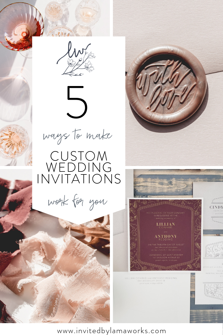 5 Ways to Make Custom Invitations Work for You | Lillian and Anthony |