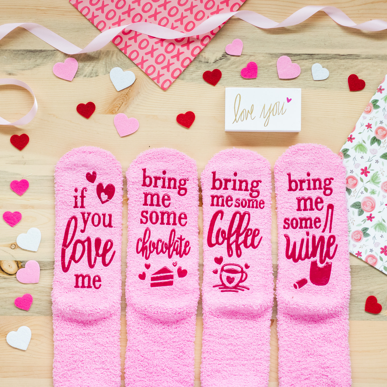 if you love me, bring me some chocolate socks