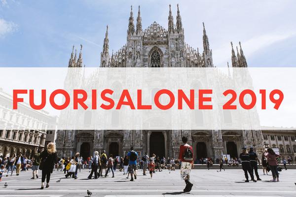 Eventi Fuorisalone Milano 2019