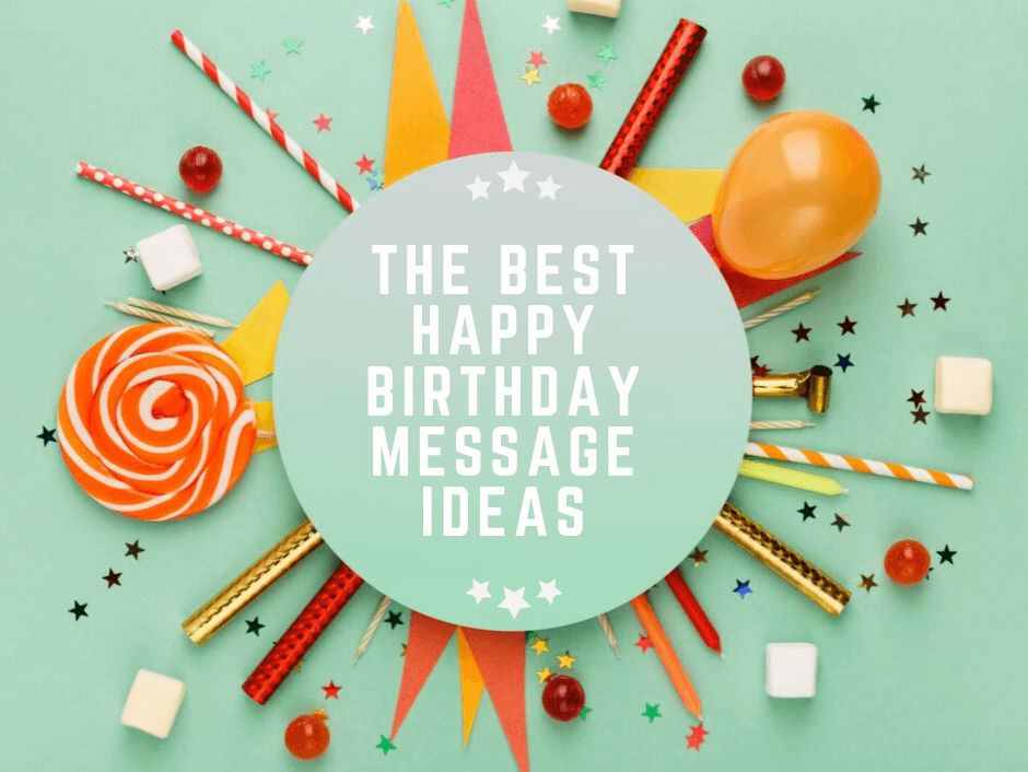 Birthday Message Ideas