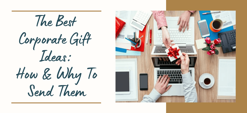 Best Corporate Gift Ideas