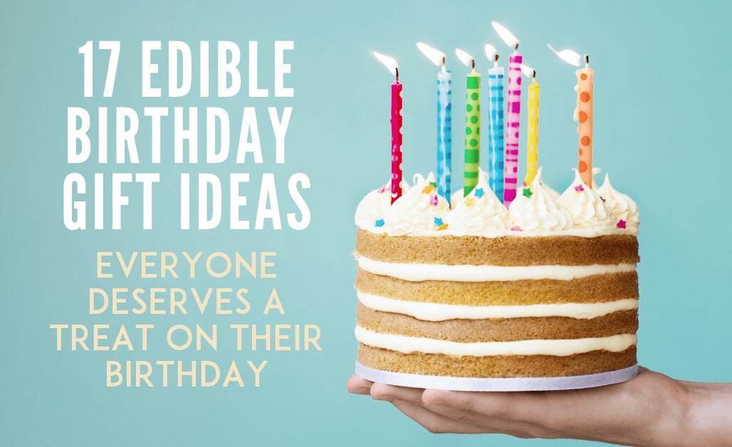 Edible birthday gift