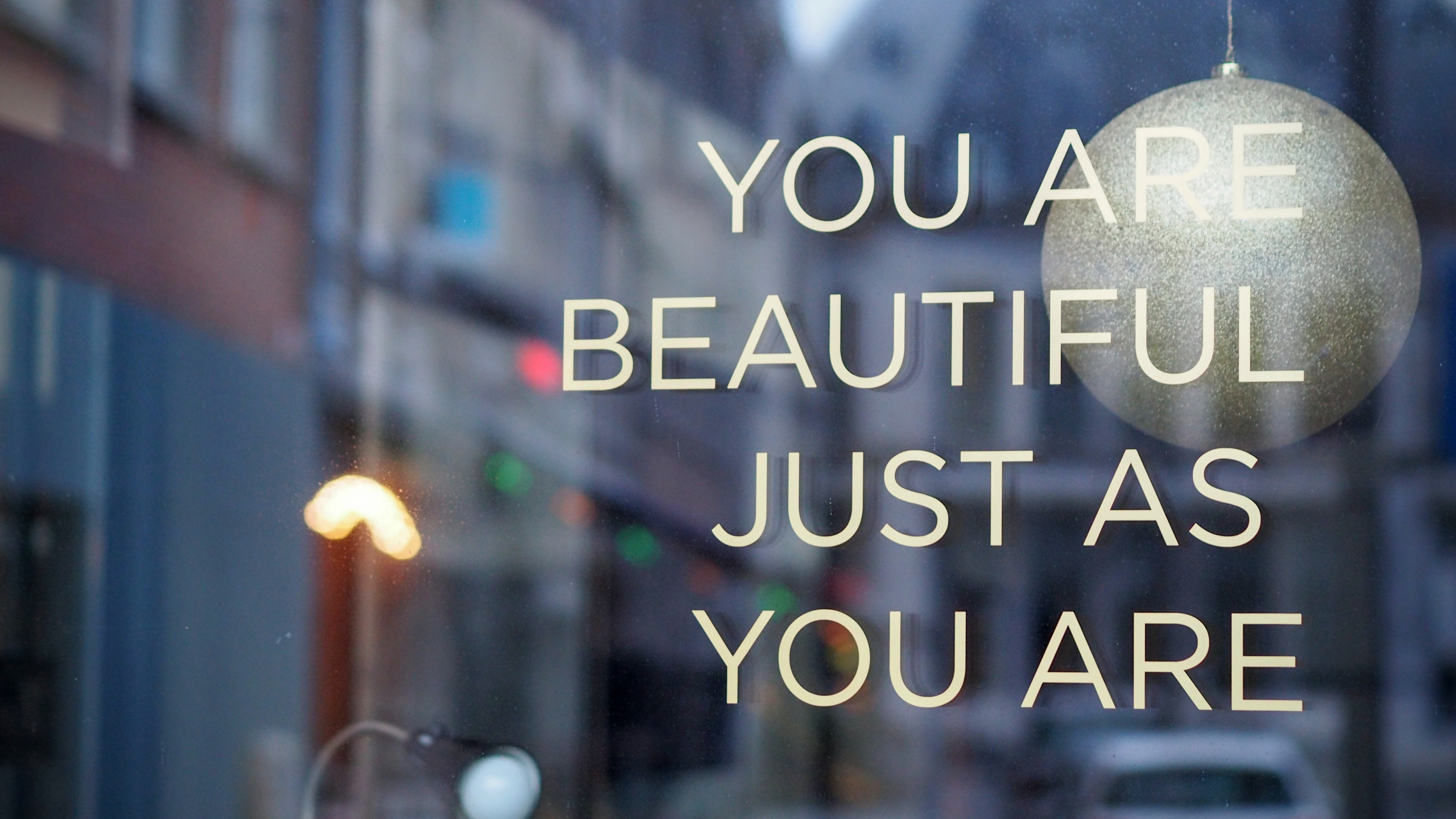 Sign you are beautiful just as you are