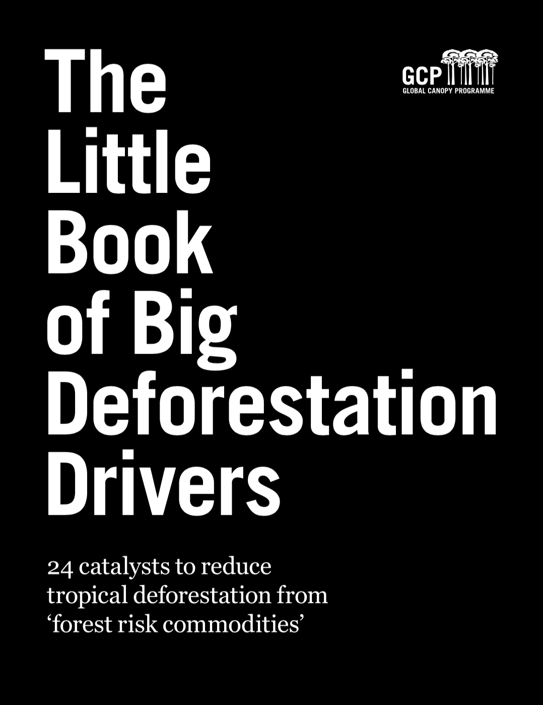 book cover for The Little Book of Big Deforestation Drivers