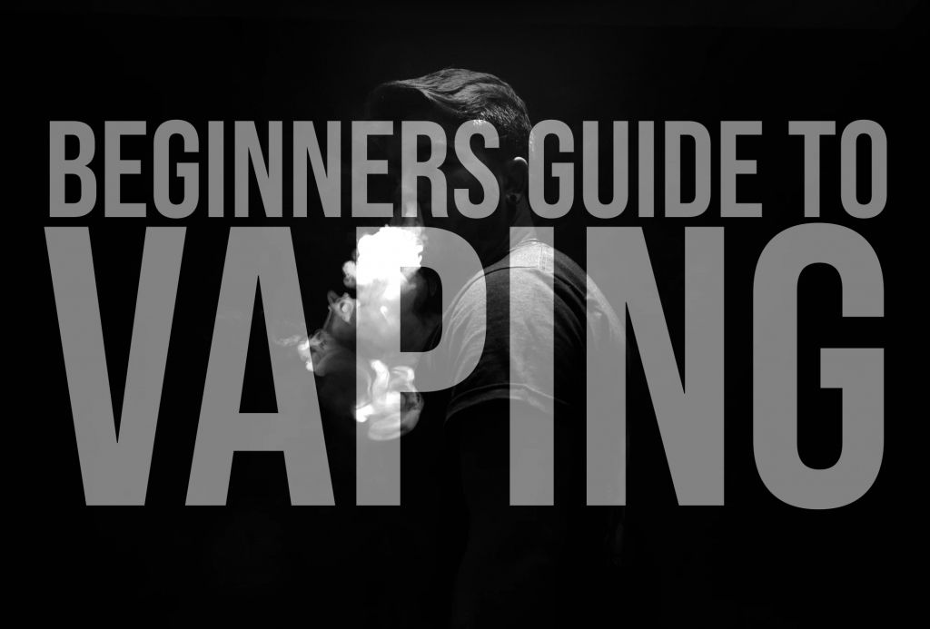 A beginners guide to vaping, black background with faint image of someone vaping
