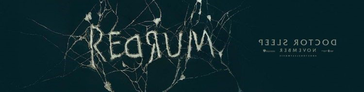 Doctor Sleep REDRUM Banner