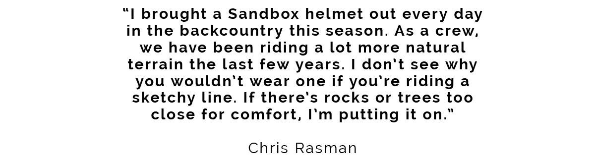 Chris Rasman Helmet Quote