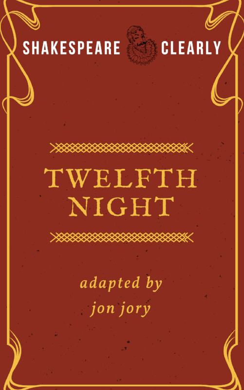 Twelfth Night adapted by Jon Jory