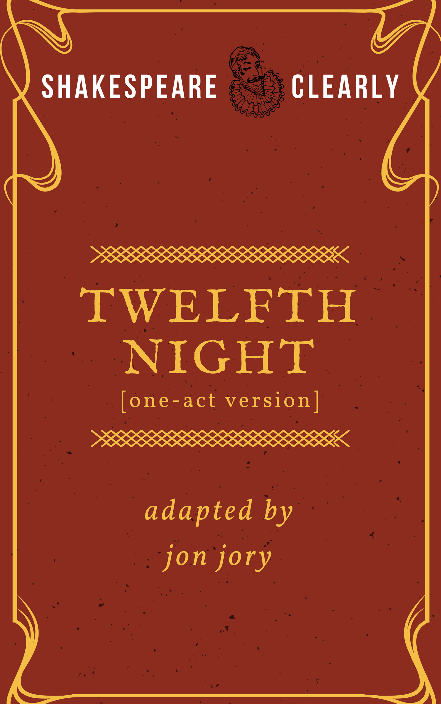 Twelfth Night one-act adapted by Jon Jory