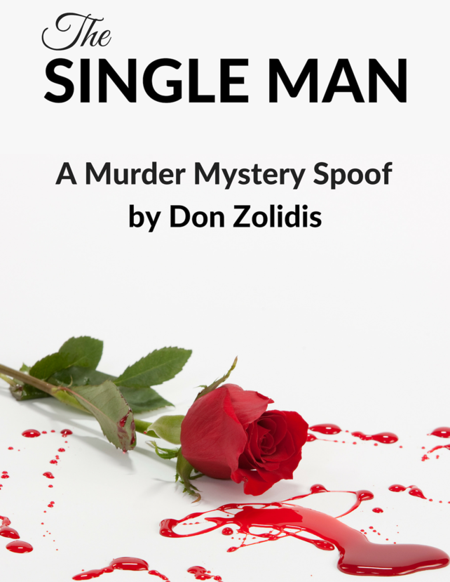 The Single Man - A Murder Mystery by Don Zolidis