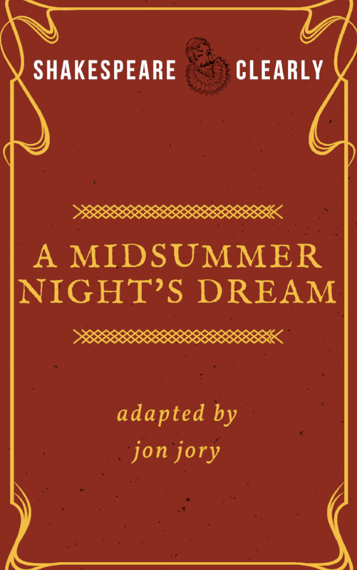 A Midsummer Night's Dream adapted by Jon Jory