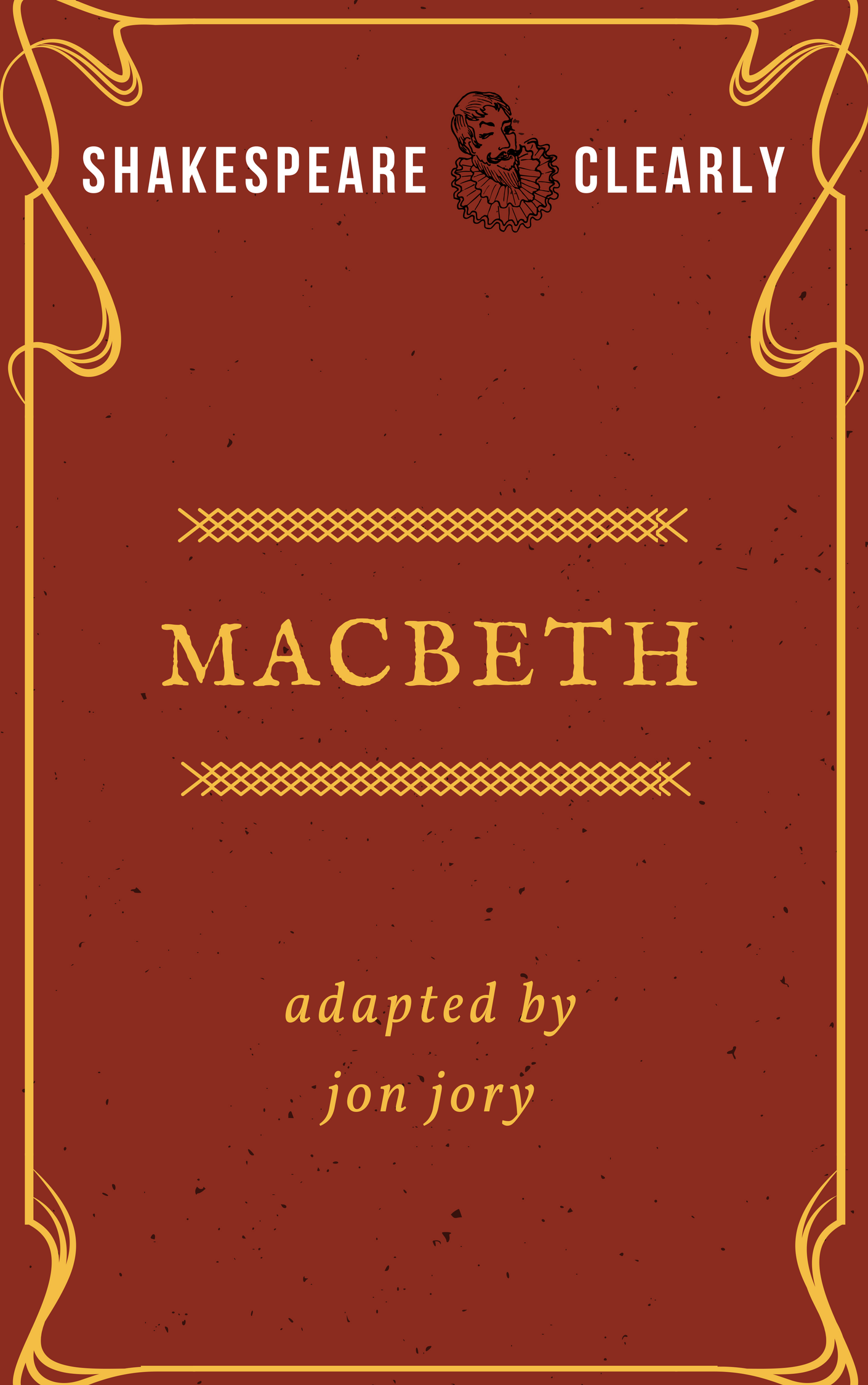Macbeth adapted by Jon Jory