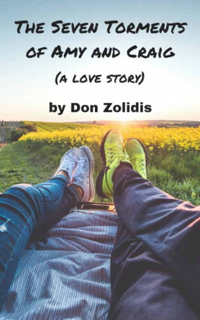 The Seven Torments of Amy and Craig (a love story) a play by Don Zolidis