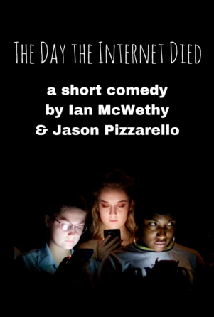 The Day the Internet Died Digital Script Play Pack - Stage Partners