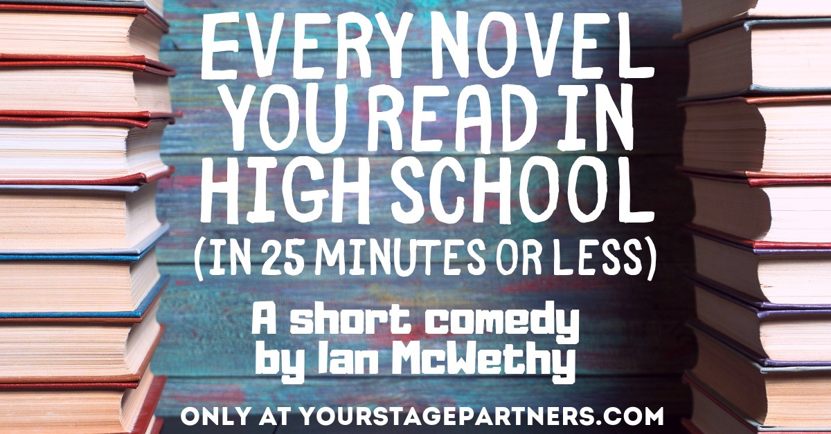 Every Novel You Read in High School (In 25 Minutes or Less) - Stage Partners