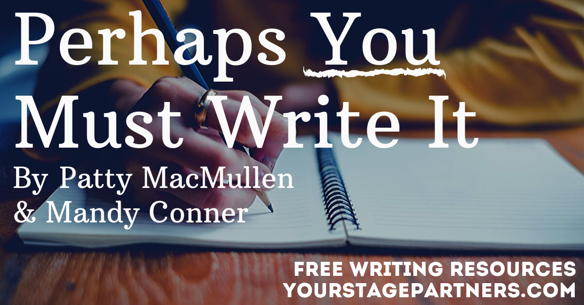 Perhaps You Must Write It – Stage Partners