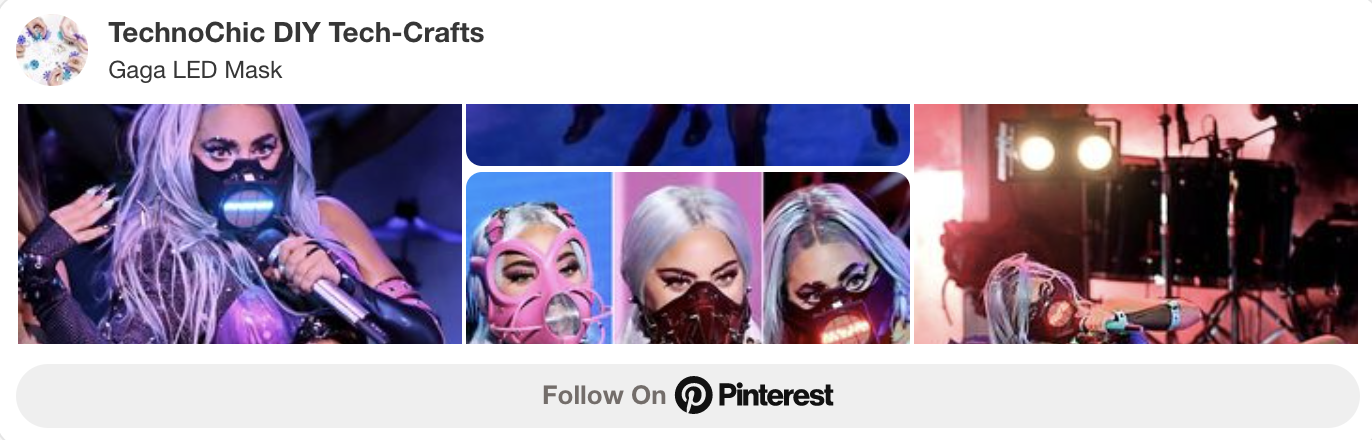 Lady Gaga LED Mask Pinterest Board