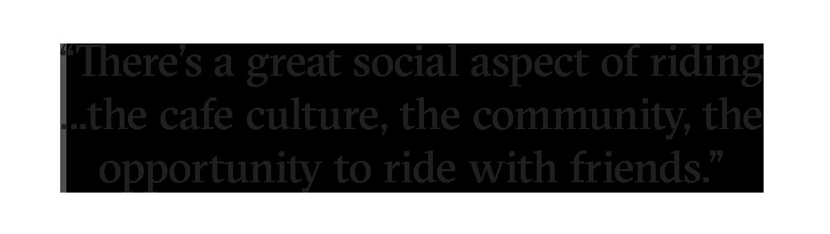 Social aspect of riding