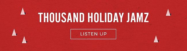Thousand Holiday Jams