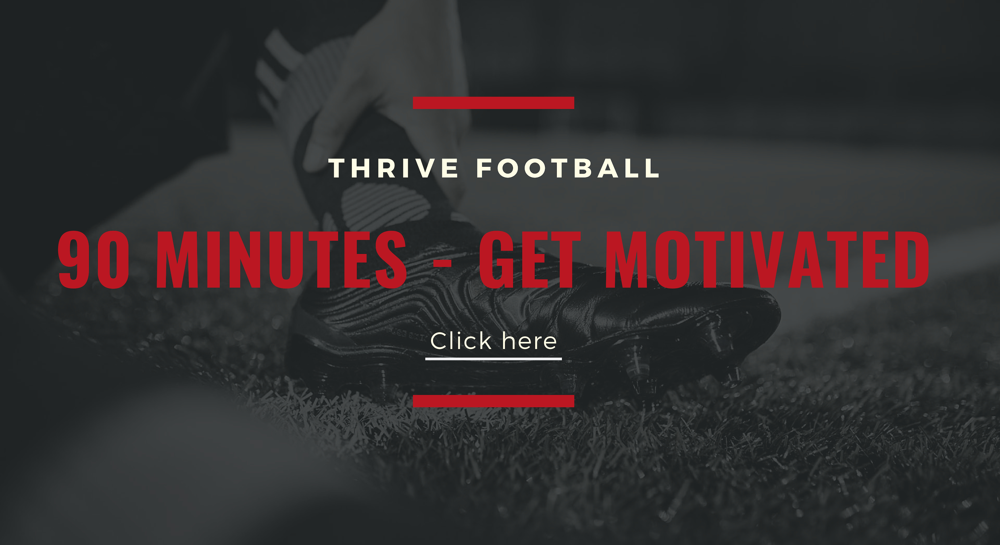 Link to 90 minutes - get motivated article