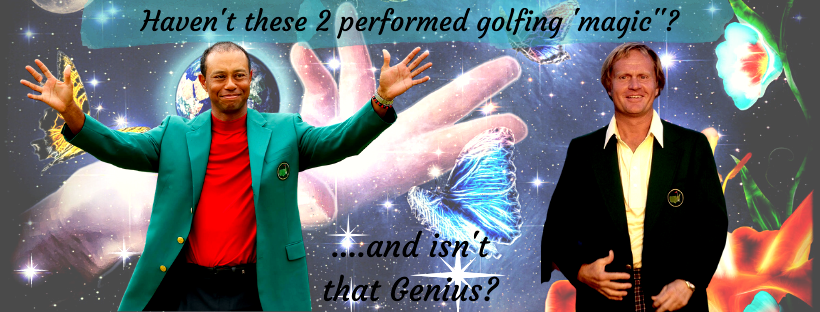 Jack and Tiger, golfing 'genius'.....Yes or No?