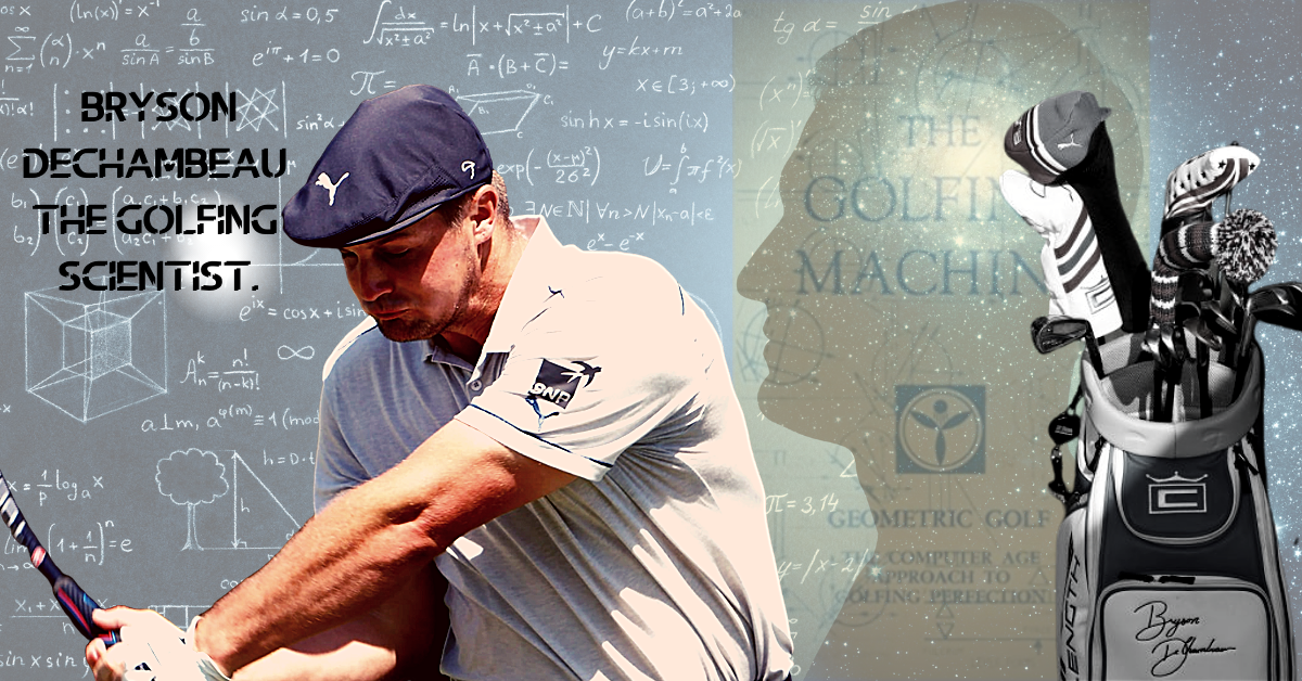 The worlds most fearless golfer........ Bryson James Aldrich DeChambeau