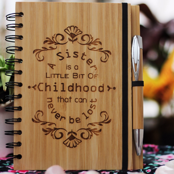 A sister is a little bit of childhood that can never be lost - Best gifts for sister - Unique sister gifts - Rakhi Gifts - Fun sister Gifts - best gift for sister - birthday gifts for  sister - Notebook for  sister - Personalized Notebook - Wooden Notebook - Woodgeek Store