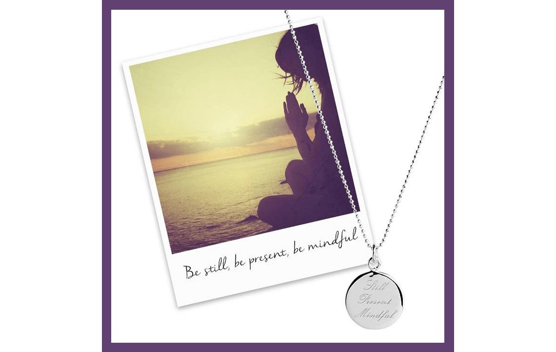 Still, Present, Mindful Pendant - Silver